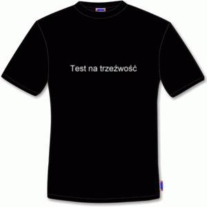 Daj sobie chwilę przerwy. Koszulka z nadrukiem test na trzeźwość – czarna o 17,50 złotych taniej.