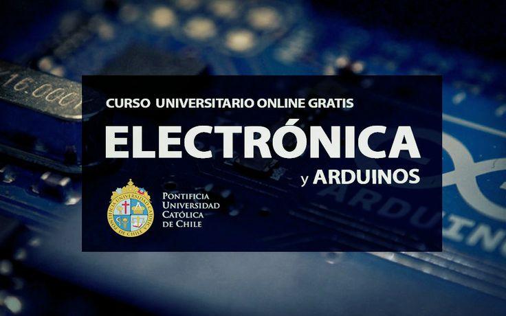 """Cursos online gratis """"Electrónica y Arduinos"""" - Estudiar Por Internet"""