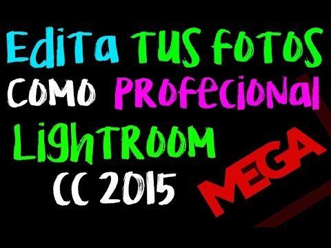 ADOBE LIGHTROOM CC 2016 FULL ESPAÑOL | NOVEDADES TECNOLÓGICAS