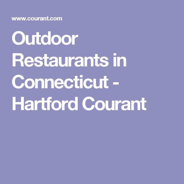 Outdoor Restaurants in Connecticut - Hartford Courant