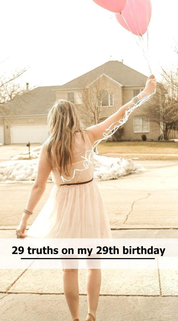 29th birthday lessons