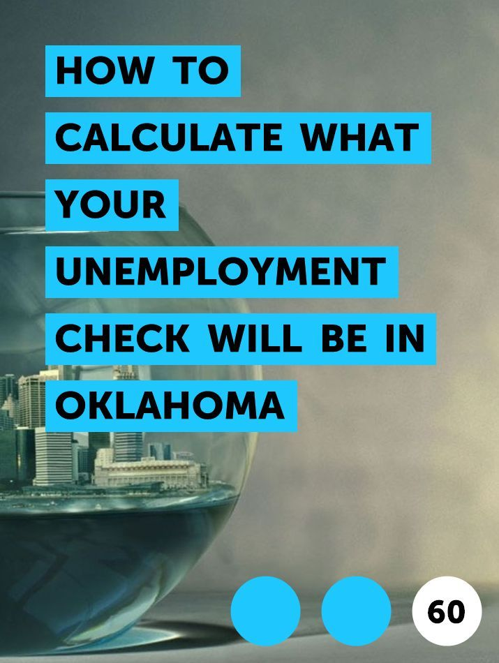 How To Calculate What Your Unemployment Check Will Be In Oklahoma In 2020 Unemployment Lost Job Money Management
