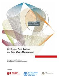 City Region Food Systems & Food Waste Management