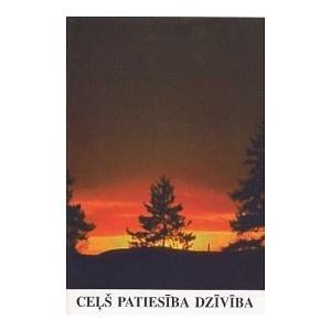 Cels Patiesiba Dziviba / Latvian Gospel of John / Paraphrased