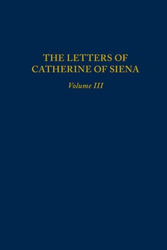The Letters of Catherine of Siena (Letters of St Catherine of Siena) by Suzanne Noffke