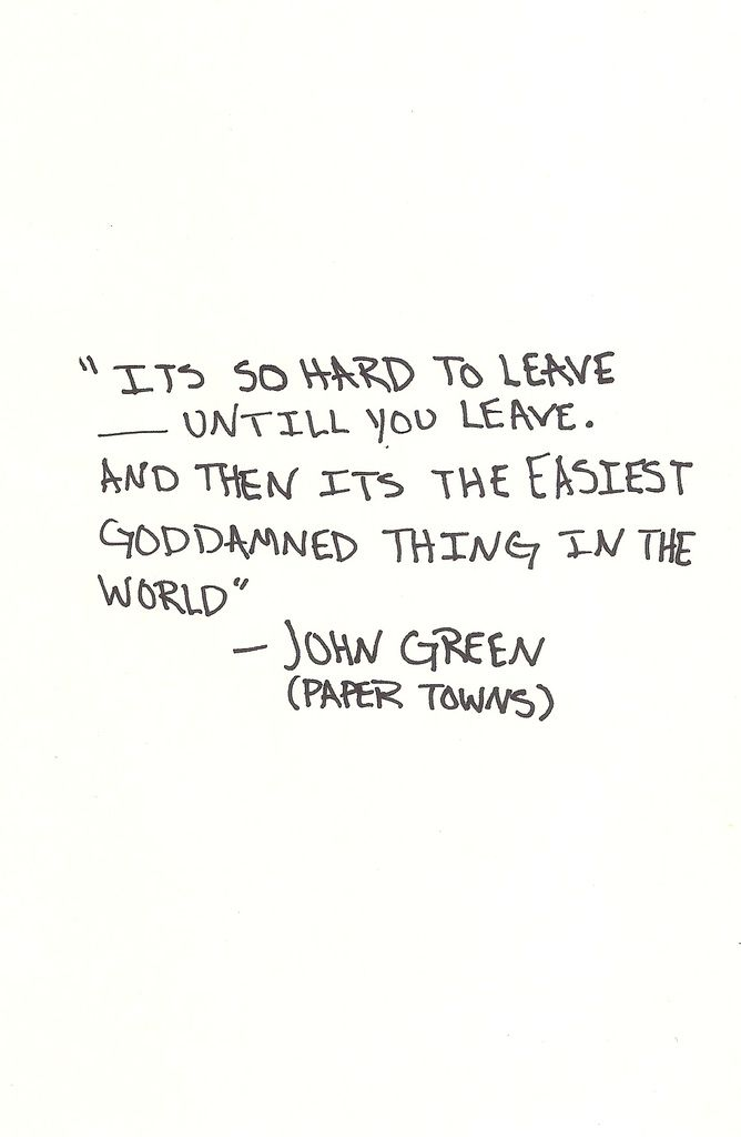 Paper towns quote about leaving