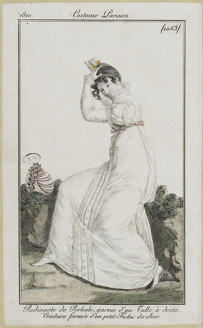 """Costume Parisien (1063), 1810. """"Redingote de Perkale, garnie d'un Tulle à dents. Ceinture formée d'un petit Fichu de Soie."""""""