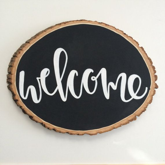 Chalkboard Wood Sign, Welcome Sign, Hand Painted Sign, Wood Slice Sign, Home Decor