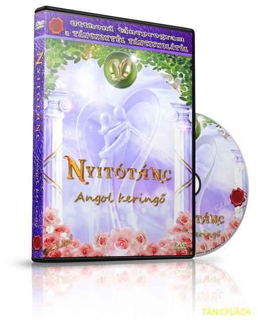 Nyitótánc - TÁNCOKTATÓ DVD nem csak esküvőre készülő pároknak - Angol keringő - Tánc Pláza - Táncoktató DVD, Tánczene CD - webáruház, webshop