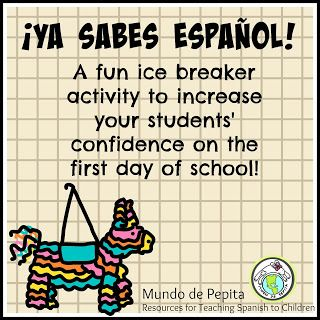 Ice breaker activity for elementary Spanish classroom- help them have confidence right from the start! Mundo de Pepita: ¡Ya sabes español! A great first day activity!
