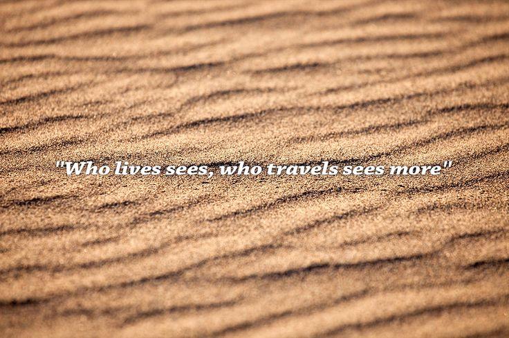 """Who lives sees, butwho travels sees more""  ""الذي يعيش يرى، ولكن الذي يسافر يرى أكثر "" - Arab Proverb  @luxly_indonesia"