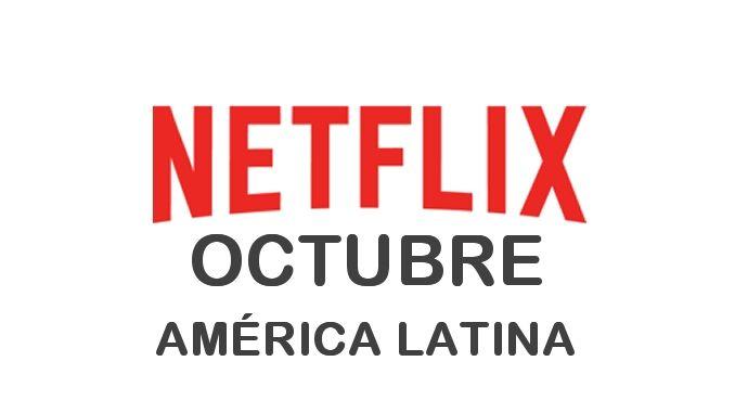 Estrenos de Netflix en América Latina para Octubre 2017 - http://netflixenespanol.com/2017/09/30/estrenos-netflix-america-latina-octubre-2017/