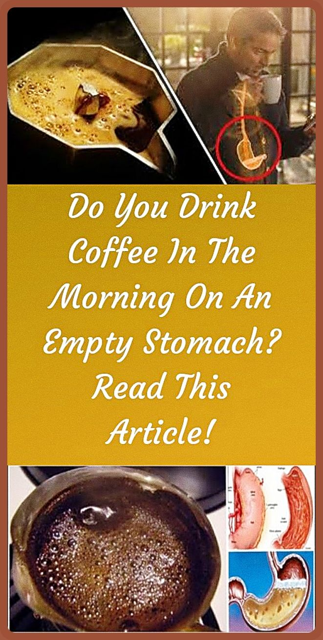 Do You Drink Coffee In The Morning On An Empty Stomach In 2020 Healthy Website Health And Nutrition Healthy Meals To Cook
