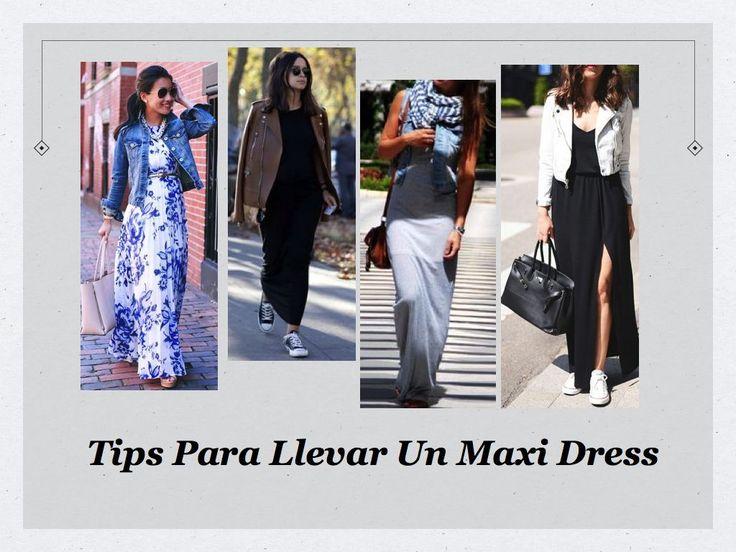 Todos los tips en nuestra web. #quickcloset #maxidress #tips #outfit #moda #mujer #fashion #consejos   http://quickcloset.wix.com/quickcloset