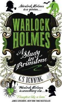 Warlock Holmes - A Study in Brimstone af G.S. Denning (88,67)