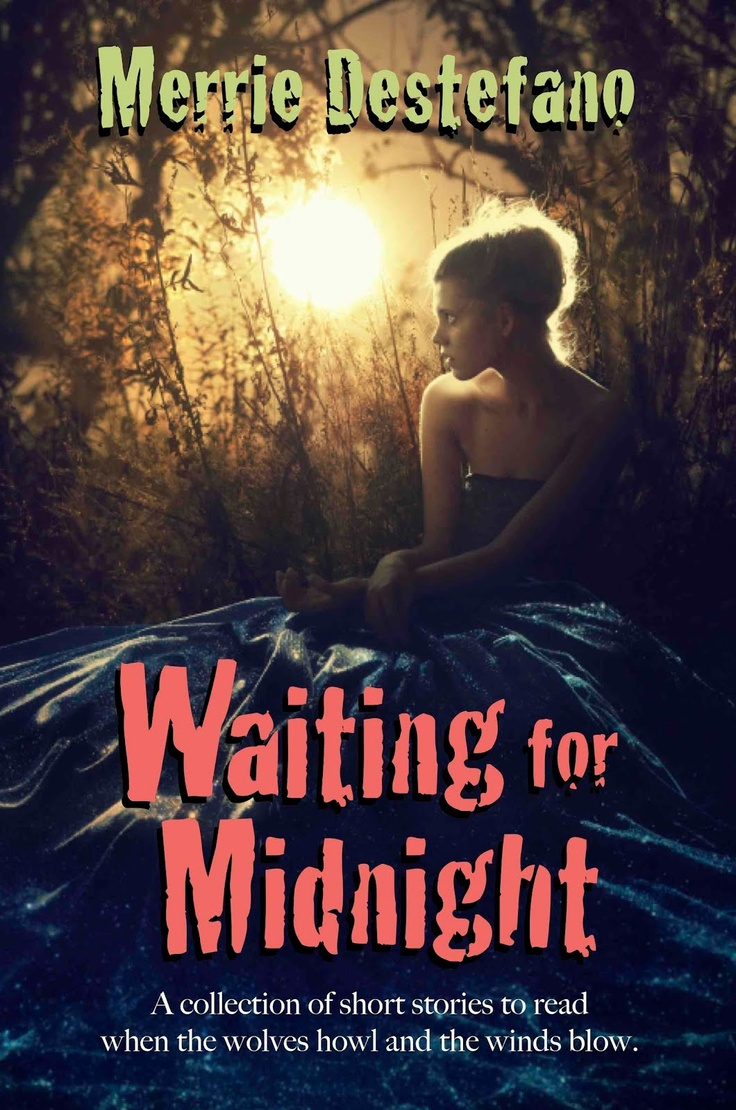 Merrie Destefano: Cover Reveal: Waiting For Midnight (my Preview Will Be Ing Soon