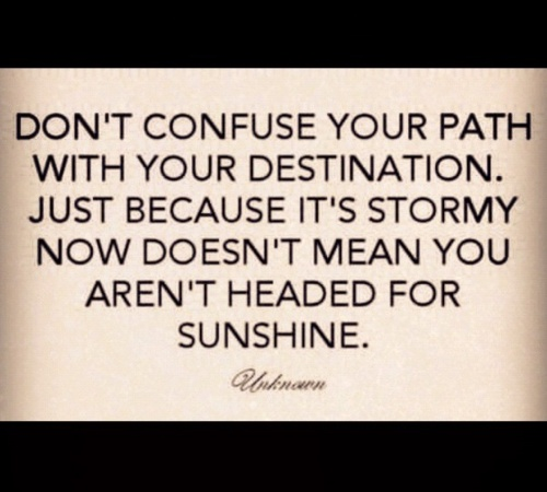 faith: Inspiration, Aren T Headed, Quote, Truth, Thought, So True, Faith Sunshine, It S Stormy, Beautiful Reminder