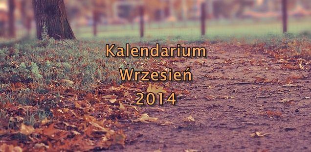 Kalendarium wydarzeń kulturalnych - Wrzesień 2014