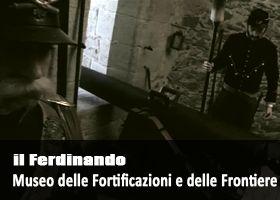 Il Ferdinando. Museo delle Fortificazioni | www.fortedibard.it