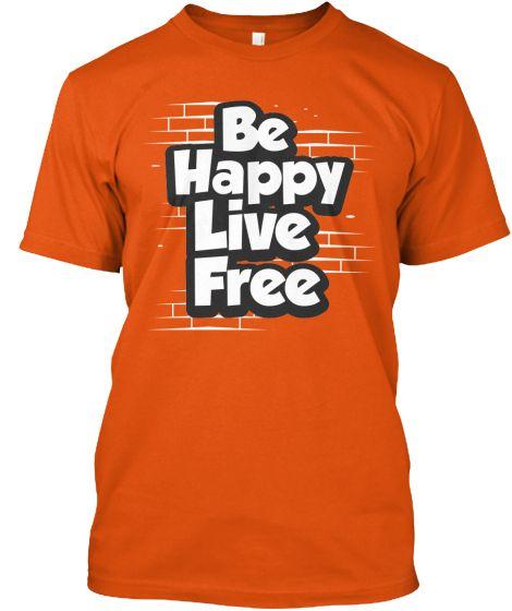 Be Happy | Teespring