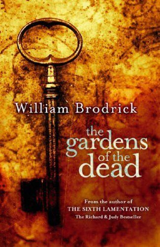 The Gardens of the Dead (The Father Anselm Novels Book 2) by William Brodrick