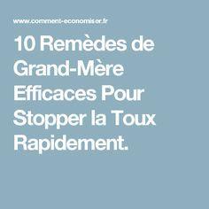 10 Remèdes de Grand-Mère Efficaces Pour Stopper la Toux Rapidement.