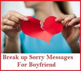 Sorry Messages : Break up Sorry Messages for Boyfriend