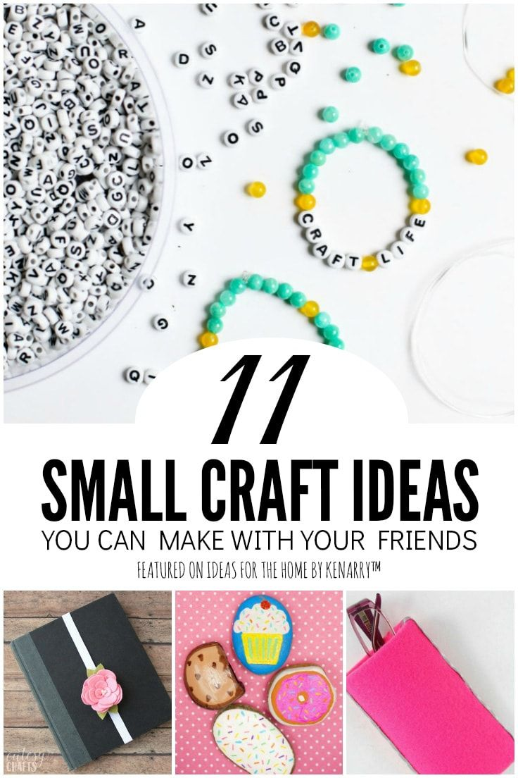 11 Small Crafts You Can Make With Your Friends Friend Crafts