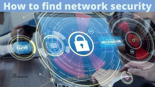 How To Find Network Security Key Network Security Types Of Network Web Development Course