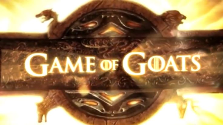 GAME OF GOATS (Game of Thrones Goat Version) #GOaT - Marca Blanca