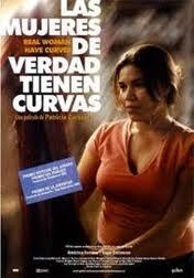 Las mujeres de verdad tienen curvas [DVD-Vídeo] / una película de Patricia Cardoso  L/Bc DVD 791 MUJ