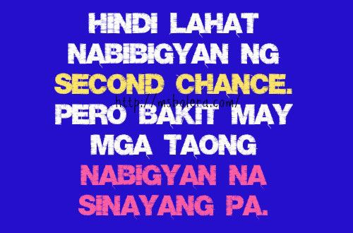 Funny Quotes On Second Love : Tagalog Quotes, Patama Quotes, Second Chance, Love Quotes