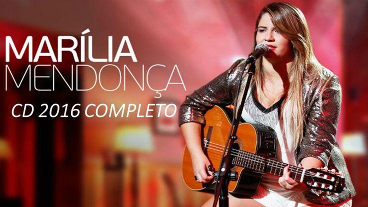 MARÍLIA MENDONÇA 2016 CD COMPLETO MÚSICAS NOVAS