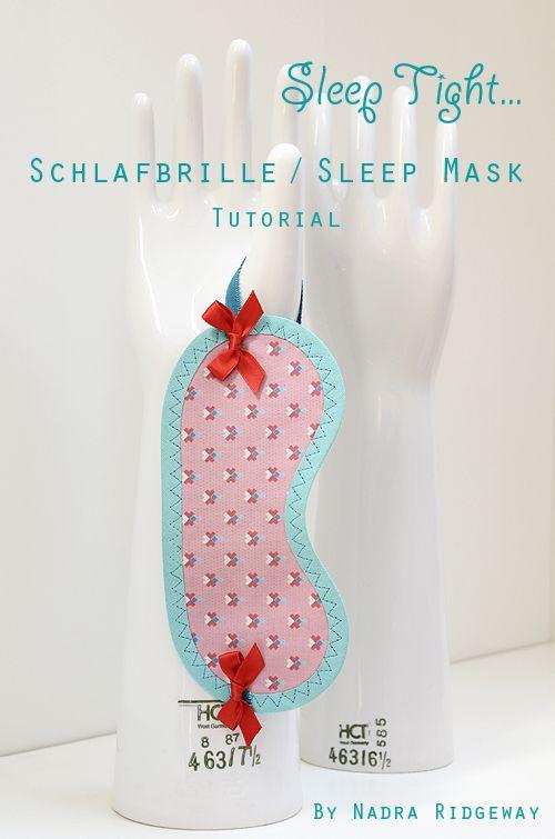 Schlafbrille / Sleep Mask Tutorial