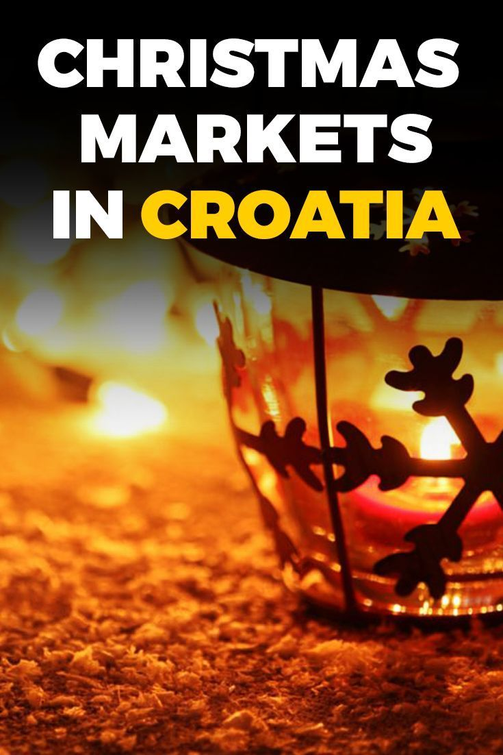 Croatia Travel Blog: All over Croatia you'll find towns and villages celebrating Advent with fantastic displays at festive Christmas markets. Celebrate the season at these best Christmas markets!