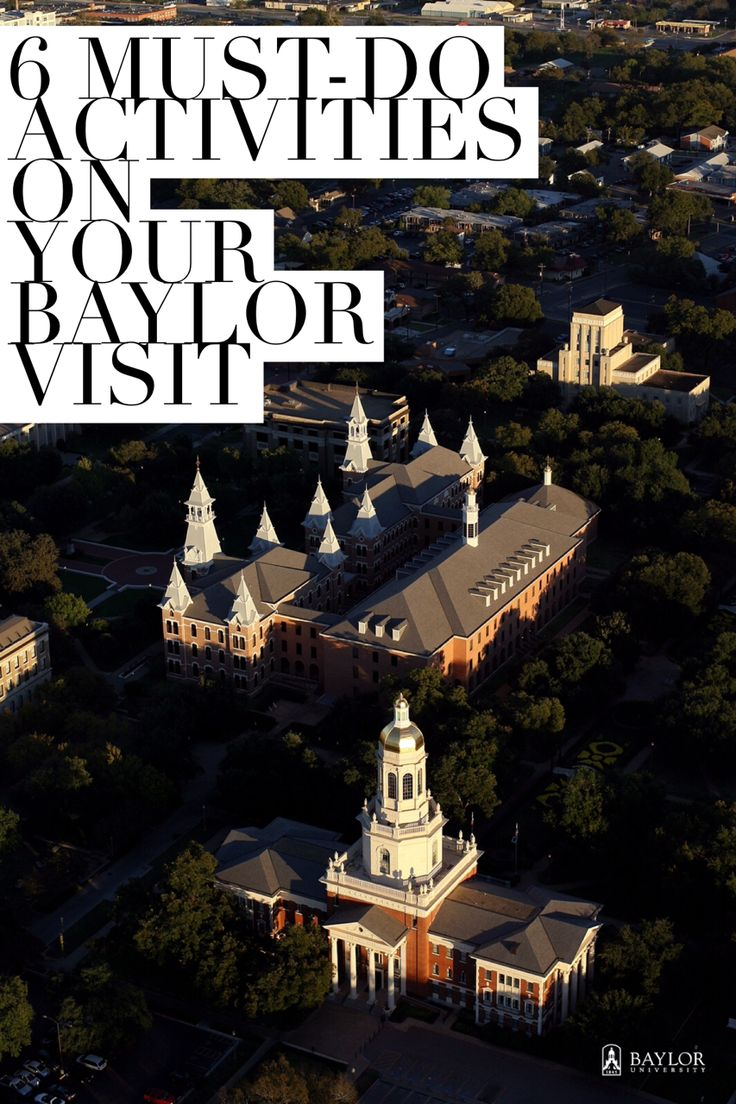 6 must-do activities on your next ‪‎Baylor‬ visit, regardless of your age.