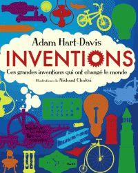 Inventions. Ces grands inventions qui ont changé le monde