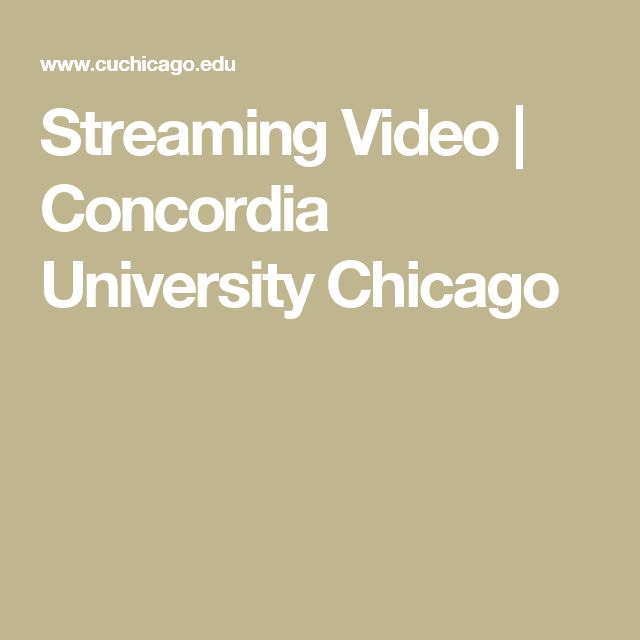 Streaming Video | Concordia University Chicago