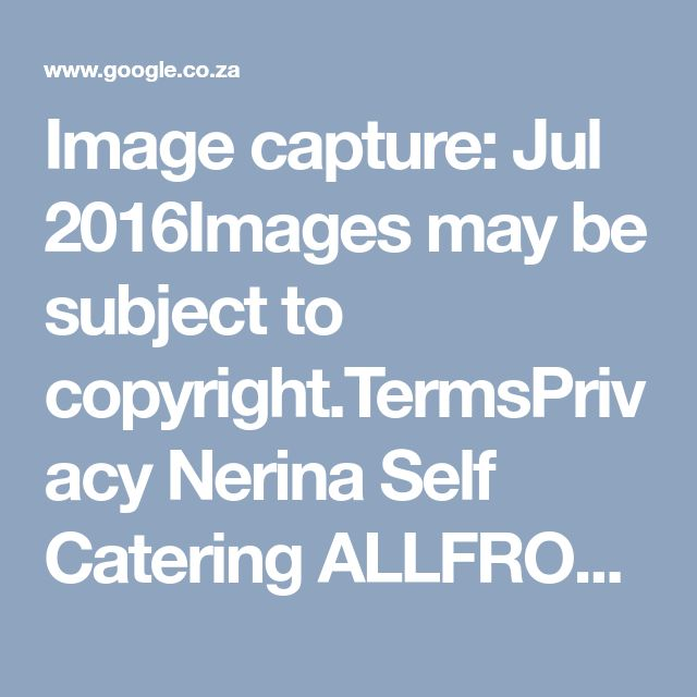 Image capture: Jul 2016Images may be subject to copyright.TermsPrivacy  Nerina Self Catering ALLFROM PROPERTY  View in HD