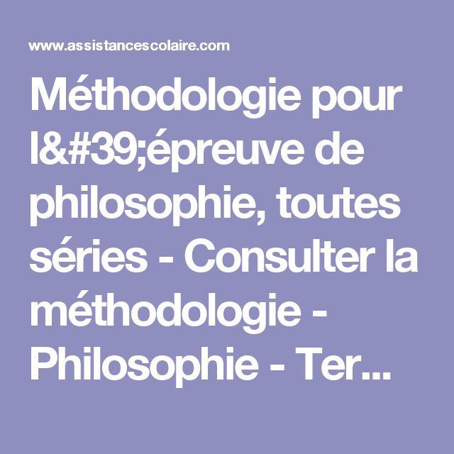 Méthodologie pour l'épreuve de philosophie, toutes séries - Consulter la méthodologie - Philosophie - Terminale ES - Assistance scolaire personnalisée et gratuite - ASP