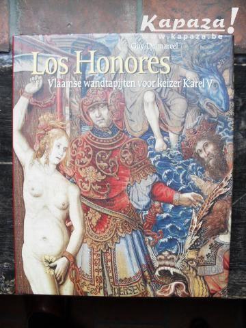 Los Honores, tentoostelling wandtapijten  Keizer Karel. ( Mechelen )