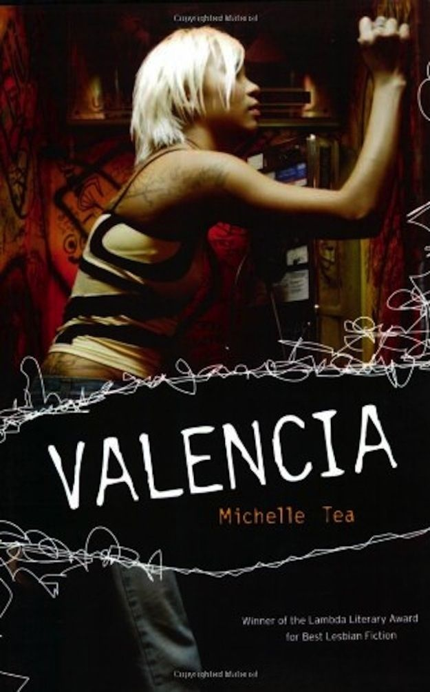 Valencia by Michelle Tea | 15 Books Every Young Gay Woman Should Read