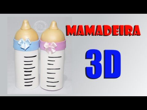 Como fazer mamadeira 3d para lembrancinha chá de bebe - YouTube