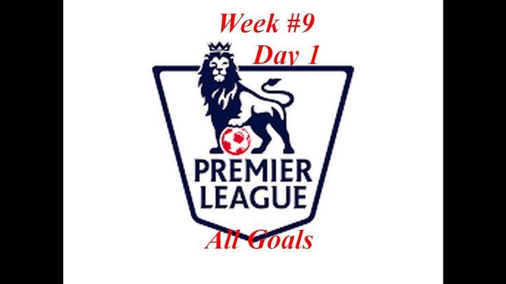 Premier League All Goals WEEK 16/17 #9 October Match day 1 Premier League All Goals WEEK 16/17 #9 October Match day 1  http://youtu.be/q7ery9OCRy8