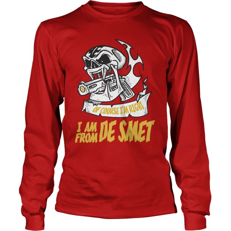 De Smet Of Course I am Right I am From De Smet - TeeForDeSmet #gift #ideas #Popular #Everything #Videos #Shop #Animals #pets #Architecture #Art #Cars #motorcycles #Celebrities #DIY #crafts #Design #Education #Entertainment #Food #drink #Gardening #Geek #Hair #beauty #Health #fitness #History #Holidays #events #Home decor #Humor #Illustrations #posters #Kids #parenting #Men #Outdoors #Photography #Products #Quotes #Science #nature #Sports #Tattoos #Technology #Travel #Weddings #Women