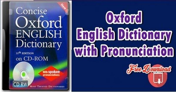 FREE Download : Oxford English Dictionary With Pronunciation [PDF + CDs]