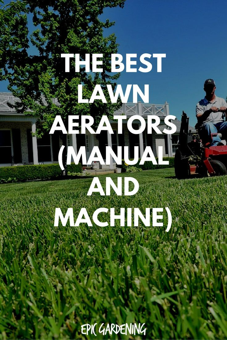 Learn which lawn aerators are best for your lawn, along with helpful tips on lawn aeration in general!
