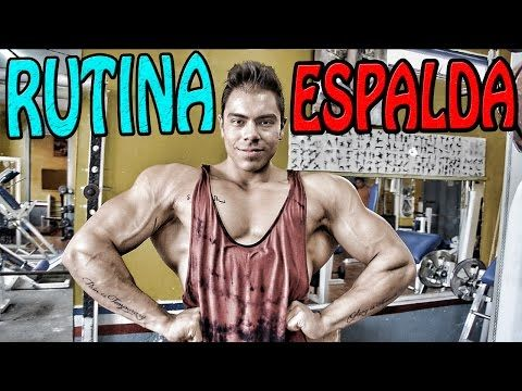 RUTINA ESPALDA | MR  MEXICO JOSE LUIS MONTES | BACK TRAINING | RUTINA DEFINICION | FISICOCULTURISTA - YouTube