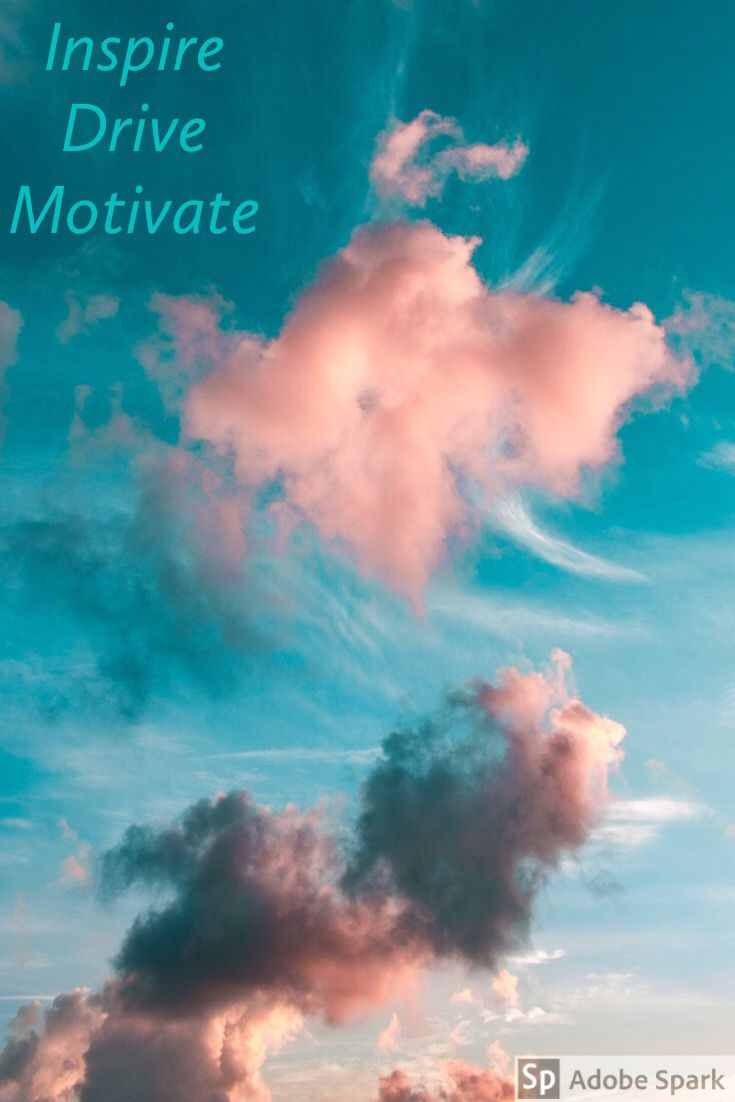 Reach For Clouds >> Inspire Reach For The Clouds Motivation In 2019 Motivation Clouds