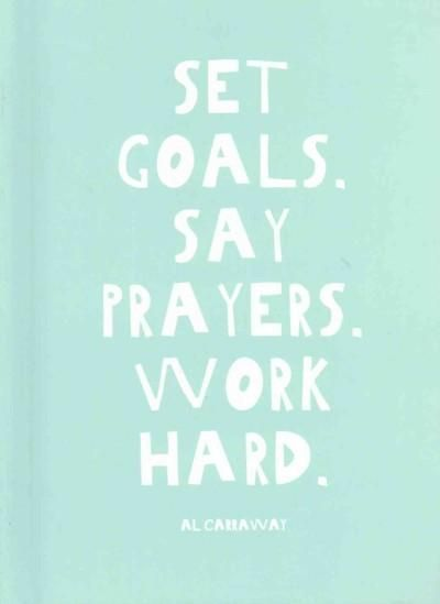 Set Goals - Say Prayers - Work Hard  TrendyFitnessDeals.com - Turning Fitness Into a Lifestyle. Time To Get Started, MINDSET, MOTIVATION and ACTION.